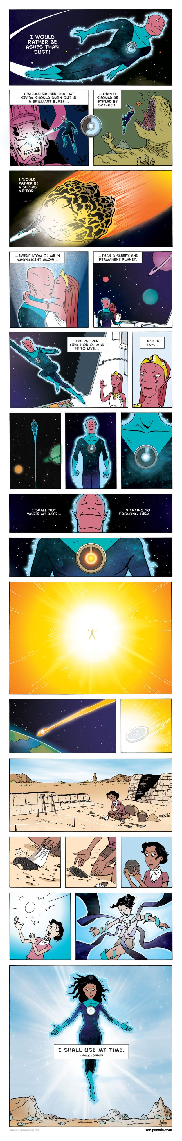 """Zen Pencils. Jack London: """"I would rather be ashes than dust."""""""