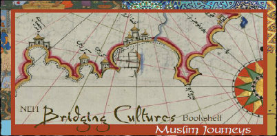 image of the Bridging Cultures Bookshelf: Muslim Journeys