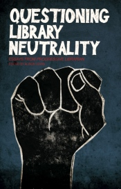 image of book cover of Questioning Library Neutrality