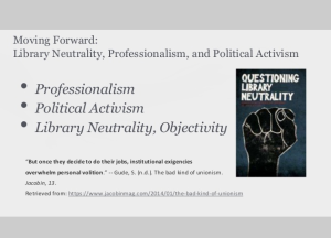 LIS490SJL: Library Neutrality, Professionalism and Political Activism