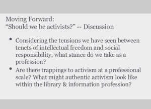 "LIS590SJL: Discussion questions: ""Should we be activists?"""