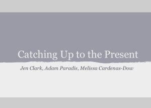 "image of the first slide in the presentation ""Catching Up to the Present"" for LIS590SJL"
