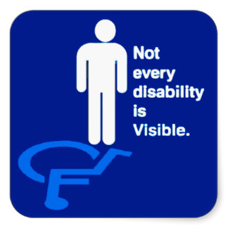 """Image of a blue field with a symbol of a human being standing above the universal symbol for handicap. It has a caption that reads, """"Not every disability is visible."""""""